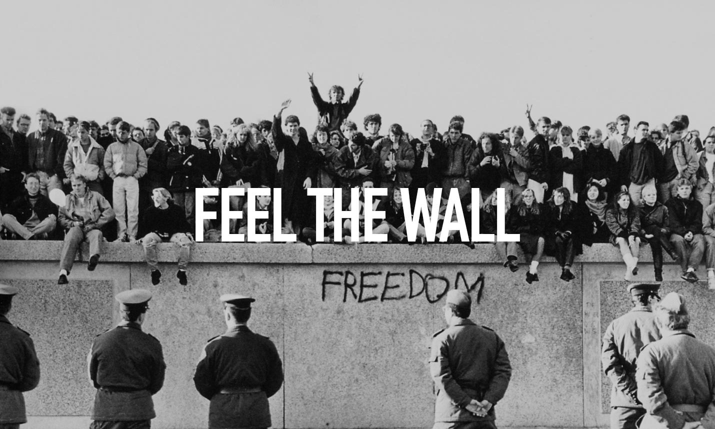 Feel the Wall